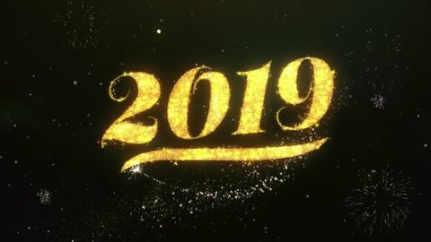 Happy new year 2019 Text Greeting and Wishes card Made from Glitter Particles and Sparklers Light Dark Night Sky With Colorful Firework 4k Background.