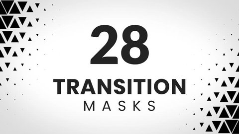 28 transition masks. Simple triangles pattern. Geometric textures for modern and creative slideshow.