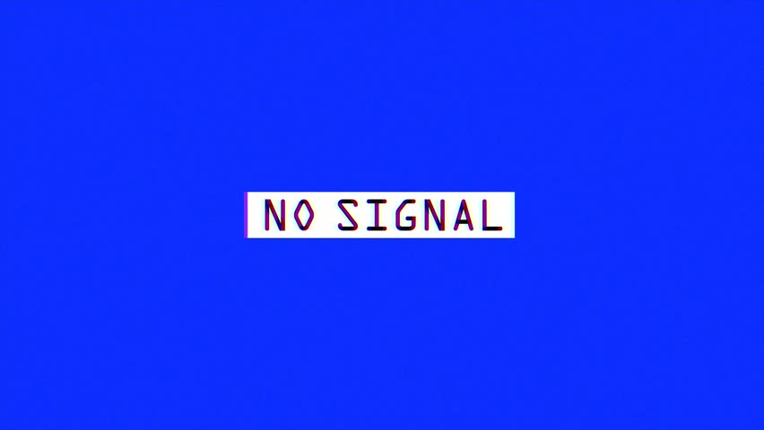 No Signal Message On Blue Stock Footage Video (100% Royalty-free)  1009565603 | Shutterstock