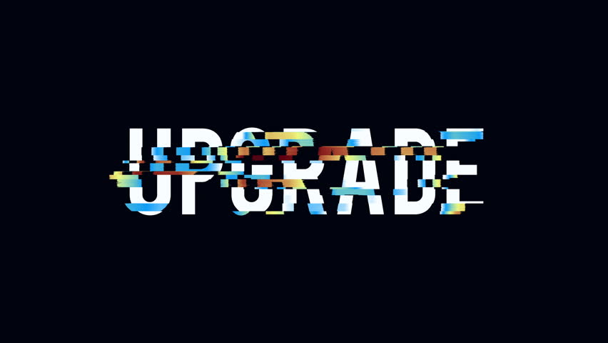 Upgrade text distorted glitch style modern motion graphic. Available in 4K FullHD video render footage