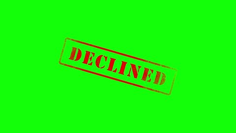 The Word Declined being stamped | Green Screen 3D Animation Clip with Alpha Map for Easy Background Removal
