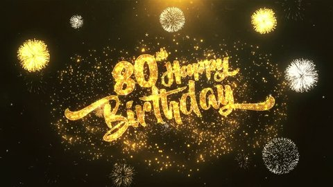 80th Happy Birthday Greeting Card Wish Text Reveal From Golden Firework Crackers On Glitter Magic