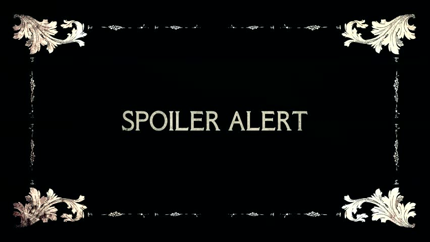 A re-created film frame from the silent movies era, showing intertitle text messages: Spoiler Alert.