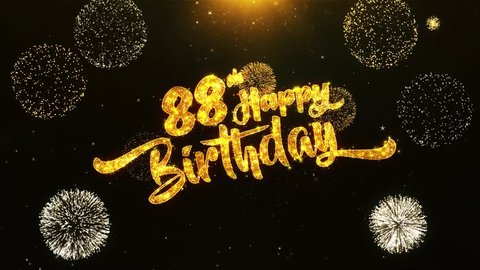 88th Happy Birthday Text Greeting and Wishes card Made from Glitter Particles From Golden Firework display on Black Night Motion Background. for celebration, party, greeting card, invitation card.