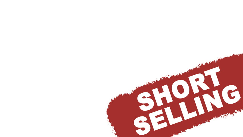 Short selling sign