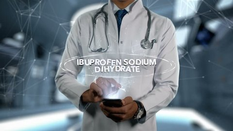 IBUPROFEN SODIUM DIHYDRATE - Male Doctor With Mobile Phone Opens and Touches Hologram Active Ingrident of Medicine