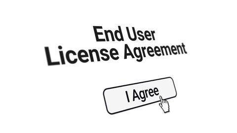 A simulated computer screen of a user clicking I Agree button on a end user license agreement EULA form. 3D perspective. Clean and CRT versions included.