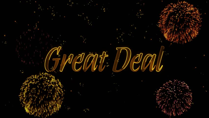 Great Deal Greeting text with particles, colored fireworks, sparks and stars with beautiful glitter effect on background.