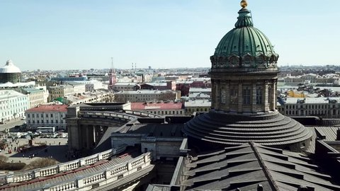 Dome and columns of the Kazan Cathedral in St. Petersburg Russia. Aerial view on Saint Petersburg city, Russia