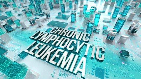 Chronic Lymphocytic Leukemia with medical digital technology concept