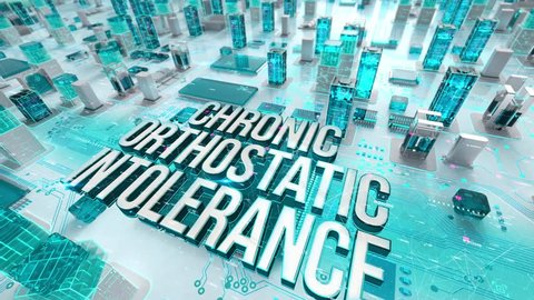 Chronic Orthostatic Intolerance with medical digital technology concept