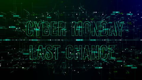 Animation of digital space with 'Cyber Monday Last Chance' text. Green and blue gradient background