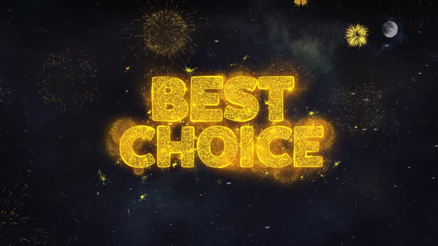 Best Choice Text Typography Reveal From Golden Firework Crackers Particles Night Sky 4k Background. Greeting card, Celebration, Party, Invitation, Gift, Event, Message, Holiday, Wish, Festival  | Shutterstock HD Video #1028090123