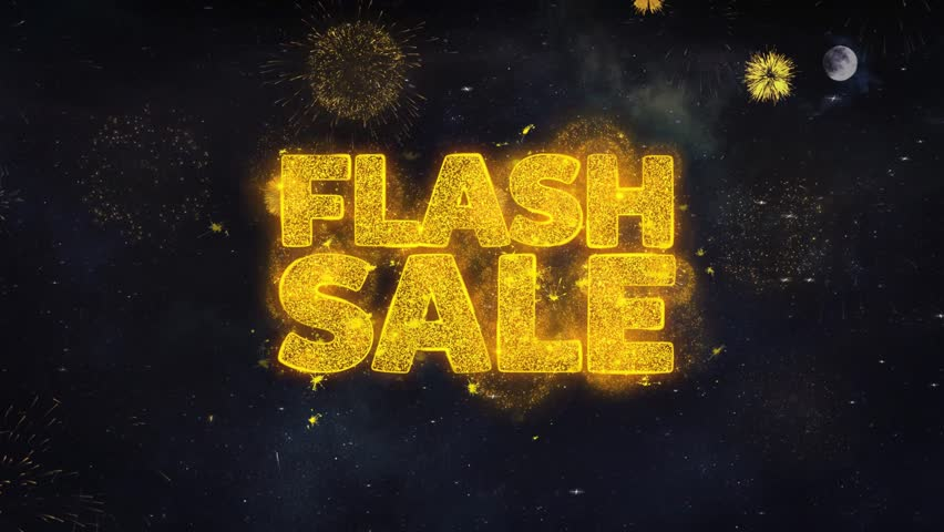 Flash Sale Text Typography Reveal From Golden Firework Crackers Particles Night Sky 4k Background. Greeting card, Celebration, Party, Invitation, Gift, Event, Message, Holiday, Wish, Festival  | Shutterstock HD Video #1028090423