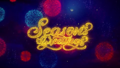 Seasons Greetings Greeting Text with Particles and Sparks Colored Bokeh Fireworks Display 4K.