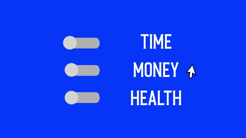 """Clicking button of """"Time - Money - Health"""". But anytime it can't be green together. Creative animation about expectation of life.  
