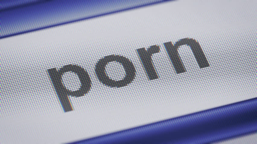 """porn"" on the screen. Looping."