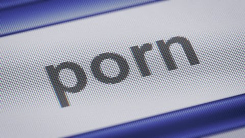 """""""porn"""" on the screen. Looping."""
