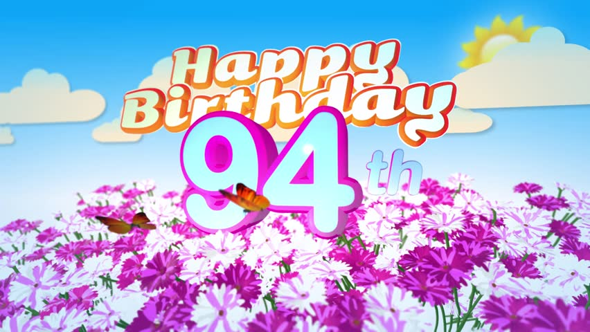 Happy 94th Birthday Card With A Field Of Flowers While Two Little Butterflys Circulating Around The Logo Twenty Seconds Seamless Looping Animation