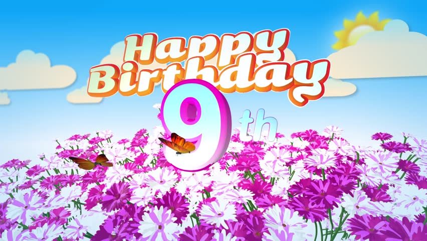 Animated Happy 9th Birthday Card With A Field Of Flowers While Two Little Butterflys Circulating Around The Logo Twenty Seconds Seamless Loop
