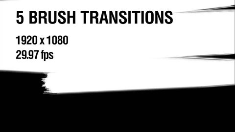 Five Excellent Brush Transitions. ?ontains 5 different luma matte brush transitions. Each clip is pre-rendered in .mov format, and compatible with most all video editing software.