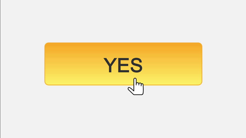 Yes web interface button clicked with mouse cursor, different color choice