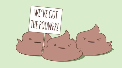 Kawaii poops protesting and shouting. One of them holding sign. The word Poower is a pun (poo + power). Looped animation.