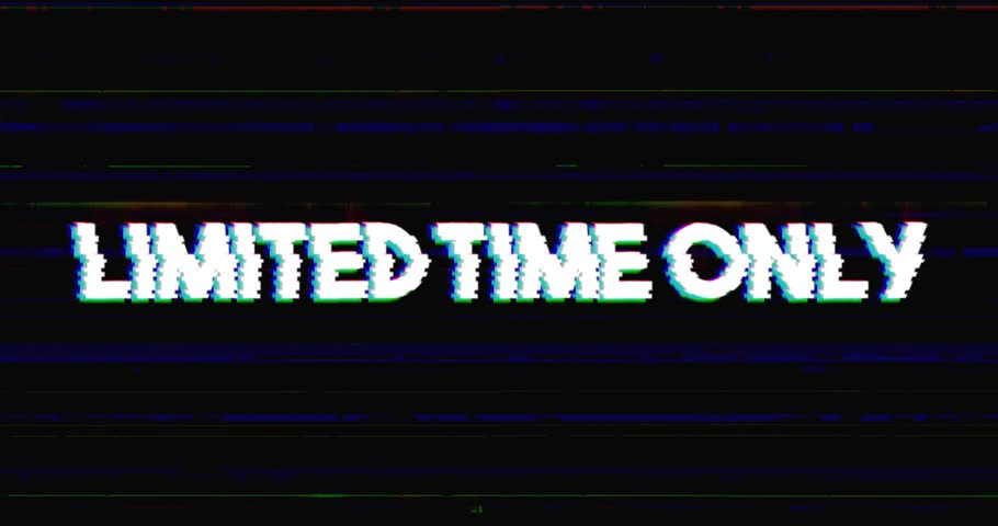 Glitch stile limited time only sales advertisement banner on glitched black background loop with alpha mask.