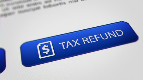 """Close up Shot of Mouse Cursor Clicking """" TAX REFUND """" Button."""