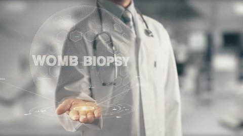 Doctor holding in hand Womb Biopsy