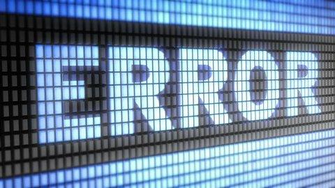 """error"" on screen. Looping."