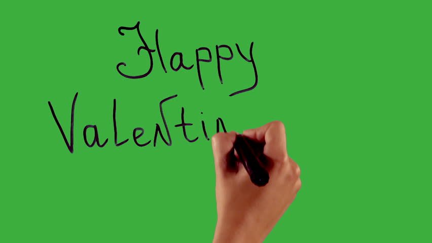 happy valentines day - Hand writing on green screen